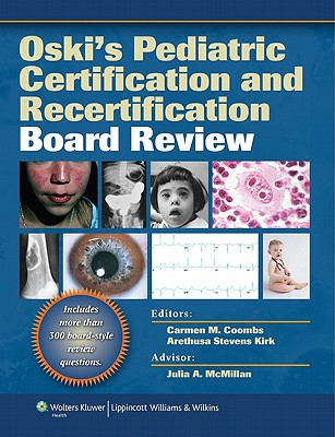 Oski-s-Pediatric-Certification-and-Recertification-Board-Review-Coombs-Carmen-M-9781605471341